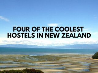 Four of the Coolest Hostels in New Zealand