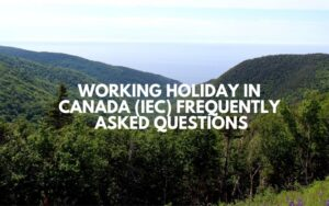 Working Holiday in Canada (IEC) Frequently Asked Questions