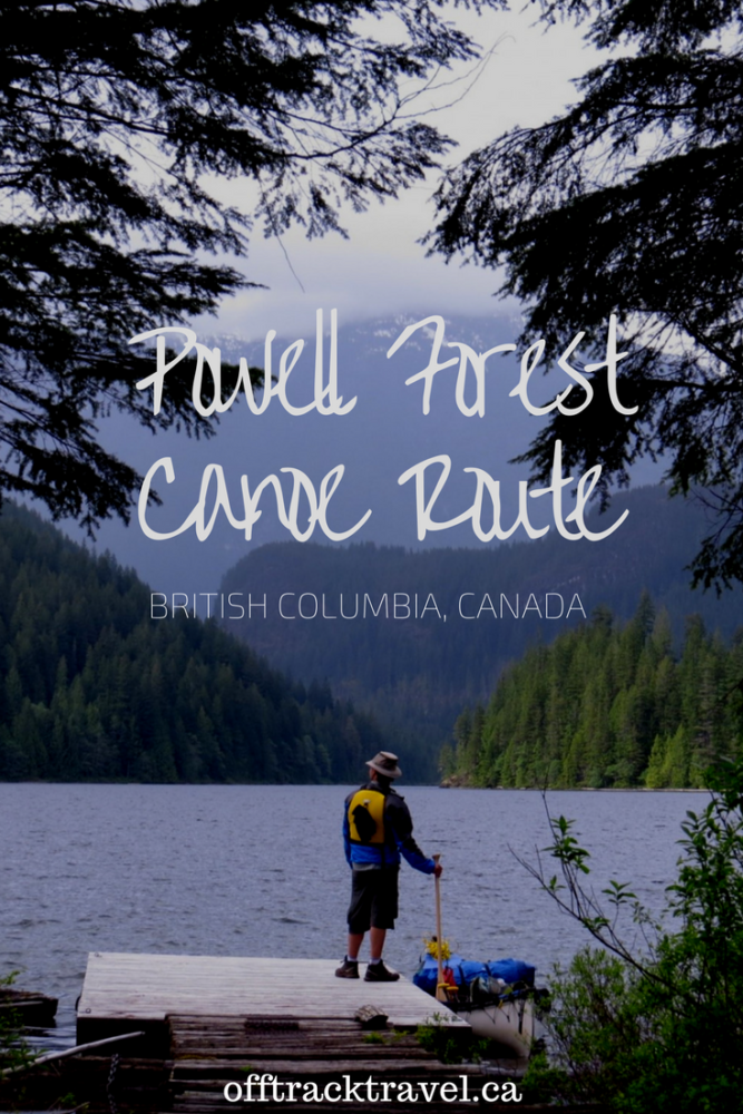 Powell Forest Canoe Route - a beautiful multi-day paddling experience in British Columbia's backcountry. - offtracktravel.ca