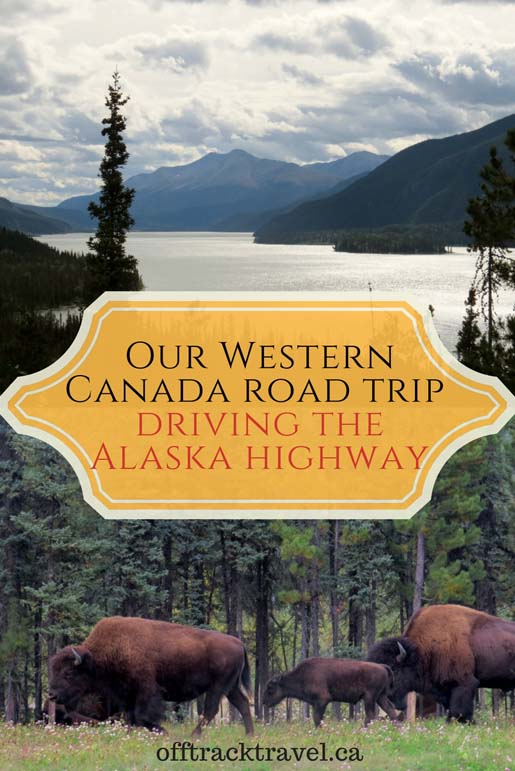 Driving the Alaska Highway on our Western Canada Road Trip