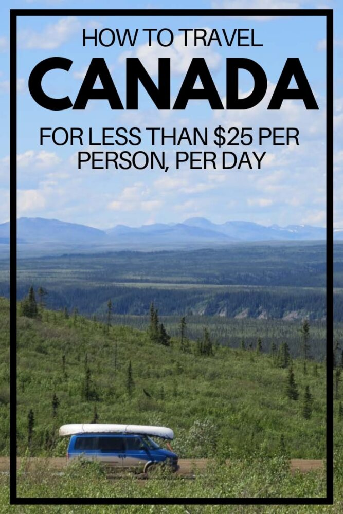 Canada is often touted as one of the most expensive countries to travel in. During our five month road trip around Western Canada and Alaska, our total trip cost was less than $25 per person, per day. Click here to read the breakdown of our trip costs!