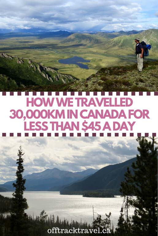The total cost and breakdown of our five month long road trip around British Columbia, Yukon, NWT and Alaska. It is possible to explore Canada on a budget - let us explain how. offtracktravel.ca