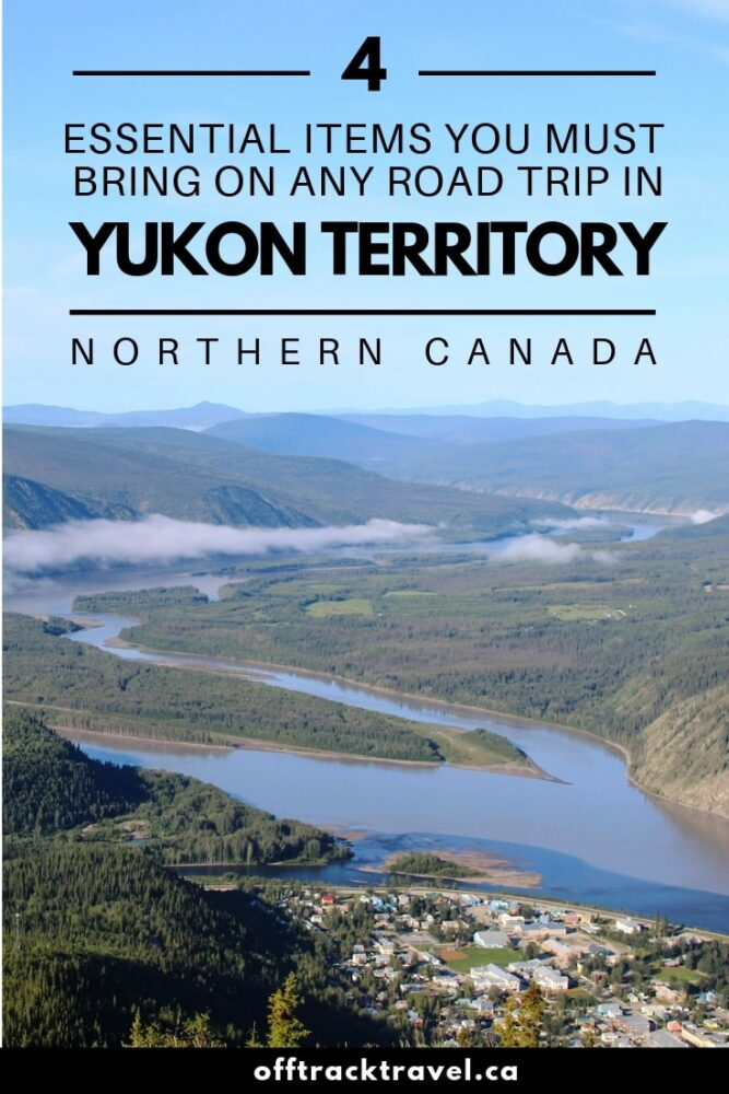 Planning a trip to Canada's wonderfully wild Yukon Territory? Before you set off, make sure you pick up these four essential items for your road trip - you'll thank me! offtracktravel.ca
