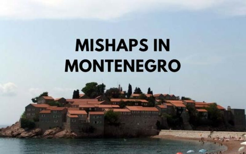 The Travel Mishaps We Made In Montenegro and How to Avoid Them