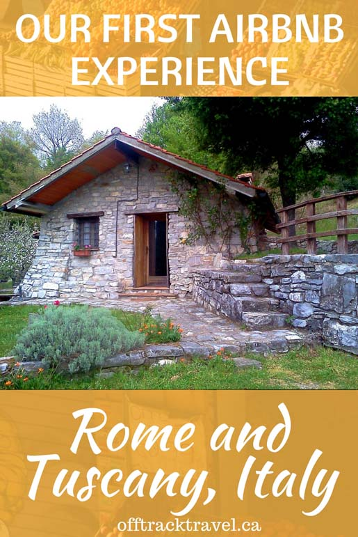 Our first Air B&B experience in Rome and Tuscany. Check out this Tuscany Air B&B. Definitely worth staying there!