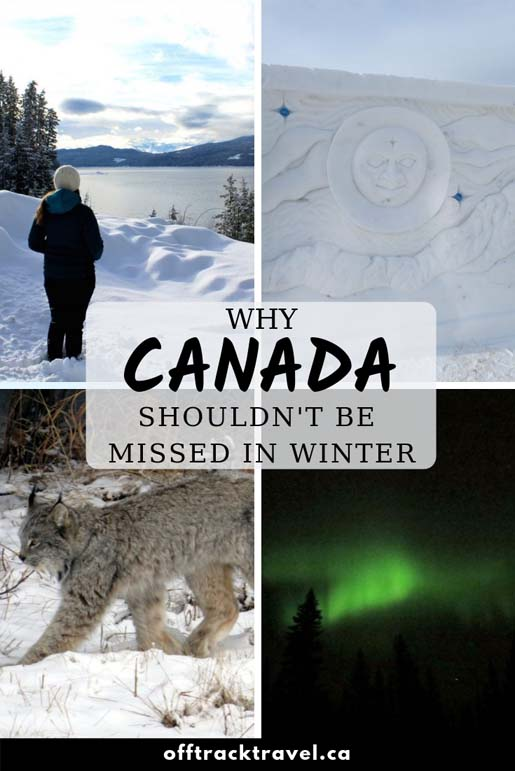 Embrace the cold and enjoy the best Canada's winter has to offer! Here are some ideas about why it's more than worthwhile to visit Canada in the winter. offtracktravel.ca