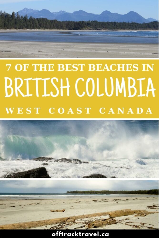 There's more sun, sea and sand in British Columbia than you may expect. Here are some of the best beaches we have come across in this beautiful province, ranging from rugged and wild black rock studded beaches to long swathes of sand ideal for sunbathing! offtracktravel.ca
