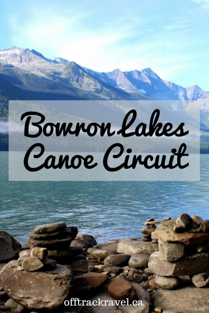 The 116km Bowron Lakes Canoe Circuit in Northern BC, Canada - offtracktravel.ca