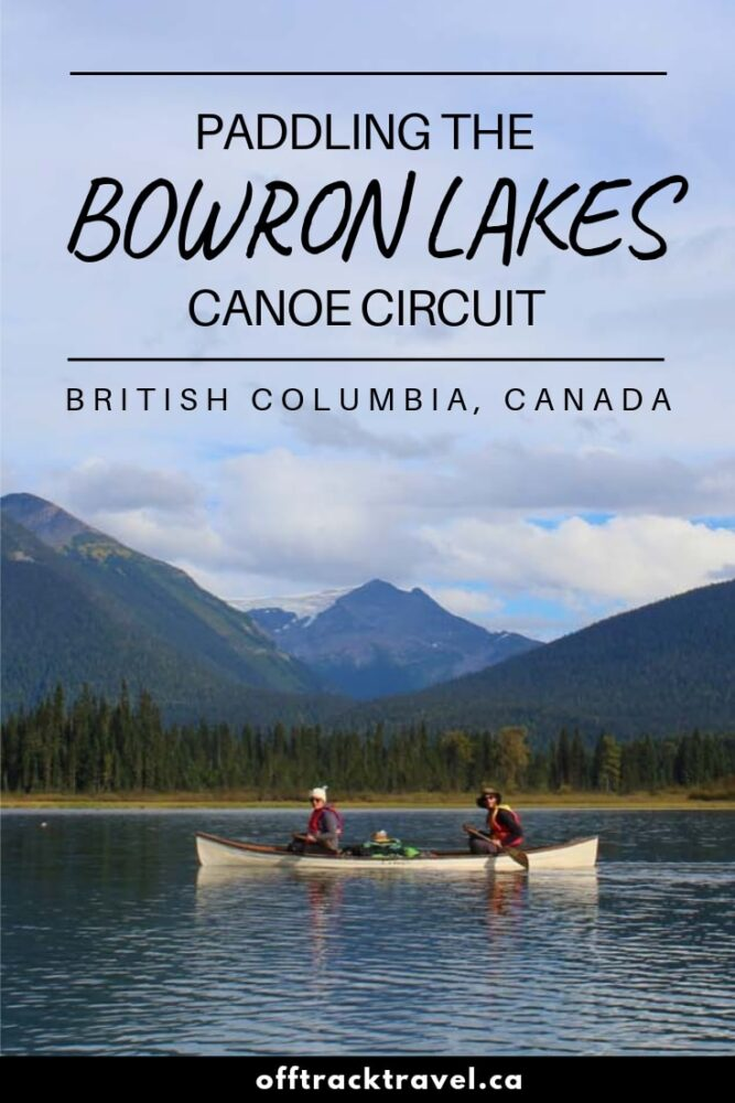 British Columbia's Bowron Lakes canoe circuit is a natural wonder - a perfect parallelogram of lakes, rivers and portages surrounded by temperate rainforest and imposing mountains. It's a dream canoe trip for paddlers around the world. Here's everything you need to know to paddle this route yourself! offtracktravel.ca