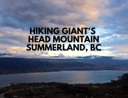 Hiking Giant's Head Mountain, Summerland, British Columbia