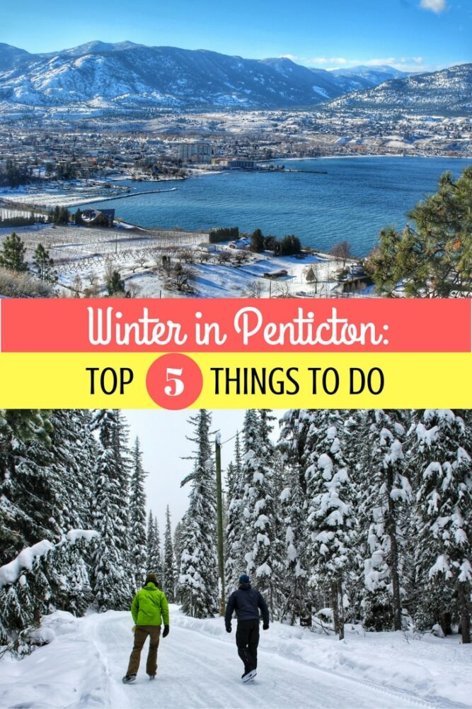 Penticton makes for a great weekend away, even in winter! Here are the top things to do on a winter visit to Penticton, British Columbia. offtracktravel.ca