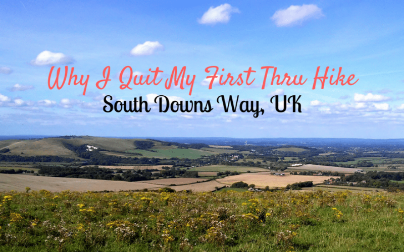 Why I Quit My First Thru-Hike, the South Downs Way