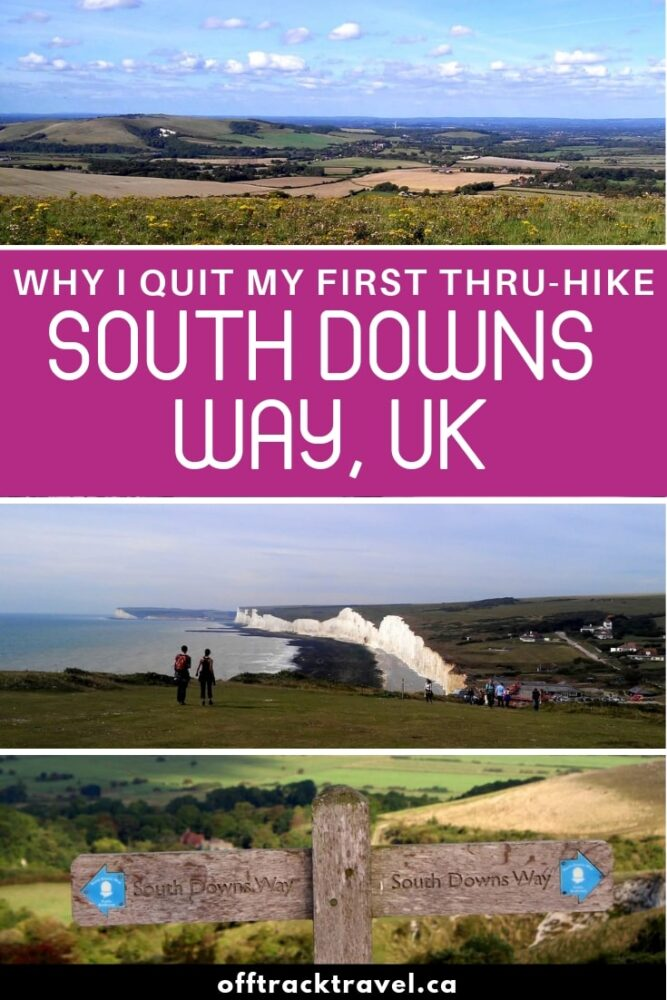 Day 2 of the South Downs Way and I had to stop. Discover why I quit my very first thru hike within the first few days and restarted again later. Click here to learn from my mistakes. offtracktravel.ca