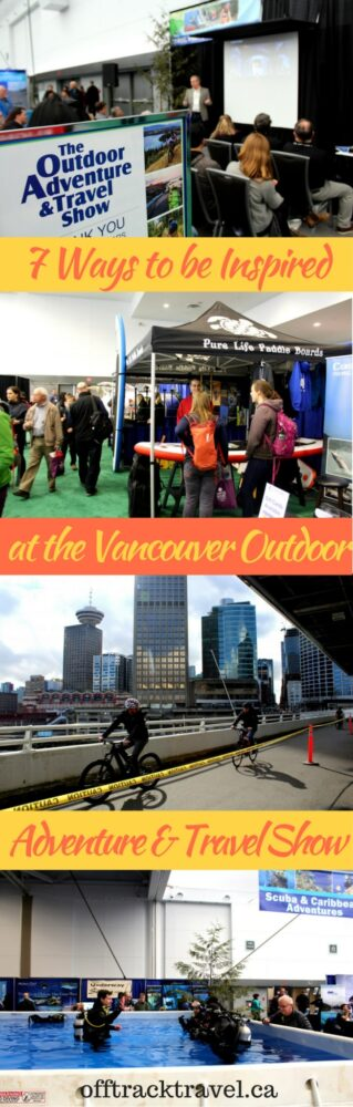 7 ways to be inspired at the vancouver outdoor adventure and travel show