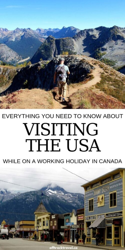 Living in Canada on the IEC working holiday program and planning to visit the USA? Check here to discover everything you need to know about visiting the USA while on a working holiday in Canada! offtracktravel.ca
