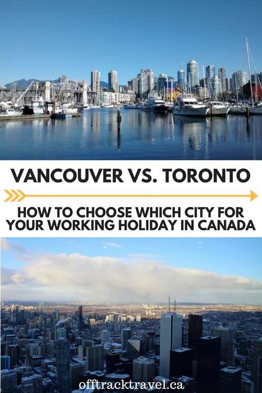 Vancouver and Toronto are two of the most popular destinations for working holiday participants in Canada. For lots of people, it is a difficult decision which to choose. This breakdown may help! offtracktravel.ca