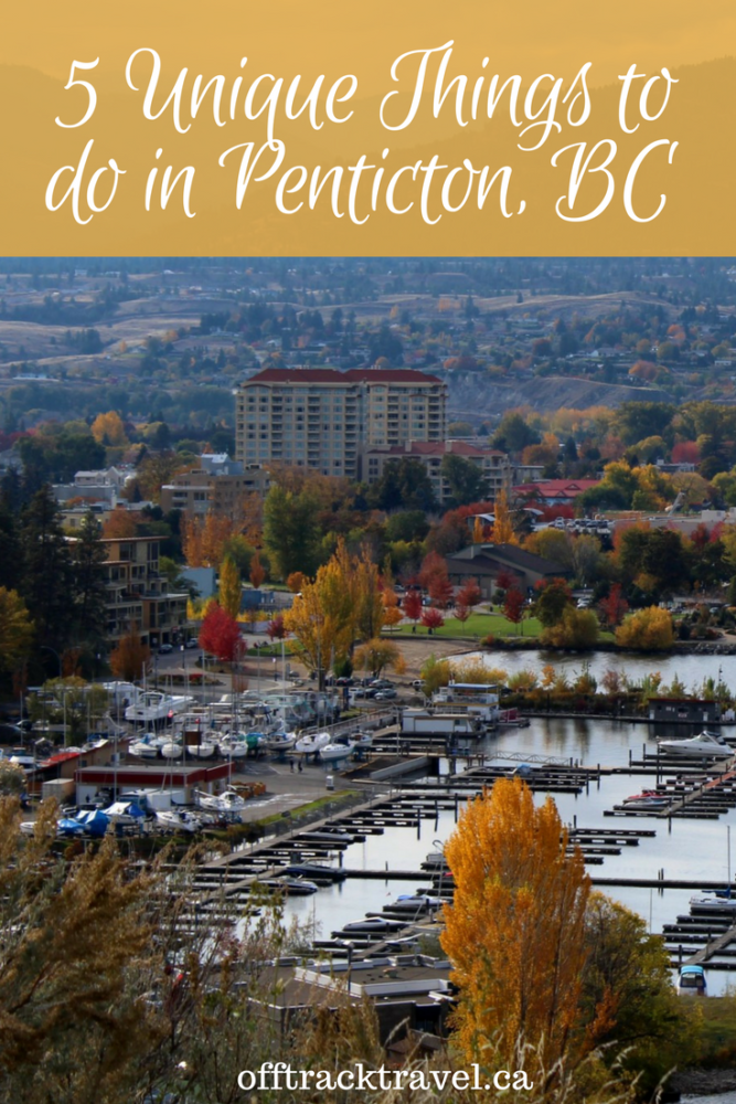 5 Unique Things to do in Penticton, BC from river tubing to climbing and beer tasting! - offtracktravel.ca