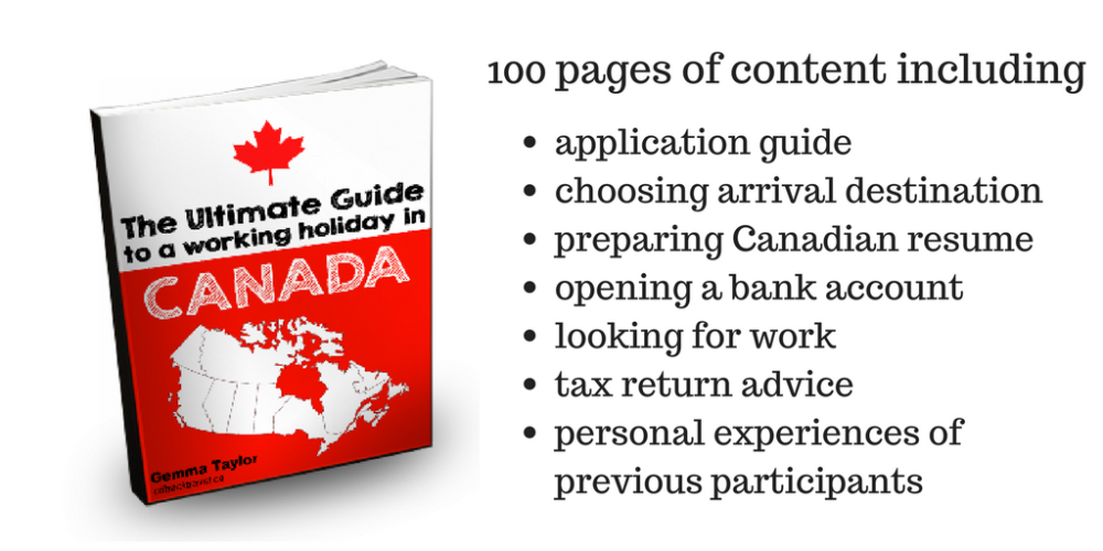 ultimate guide to a working holiday in canada ebook
