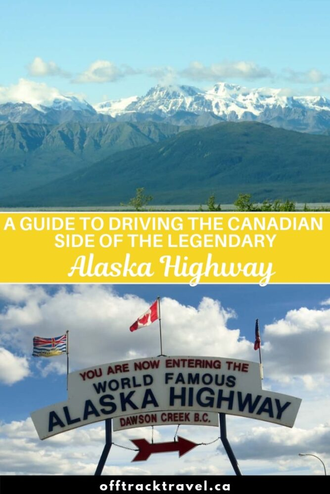 Driving the Alaska Highway is an epic adventure through wilderness and wonder. But did you know that most of it actually travels through the province of British Columbia and Yukon Territory in Canada? Here are the highlights! offtracktravel.ca