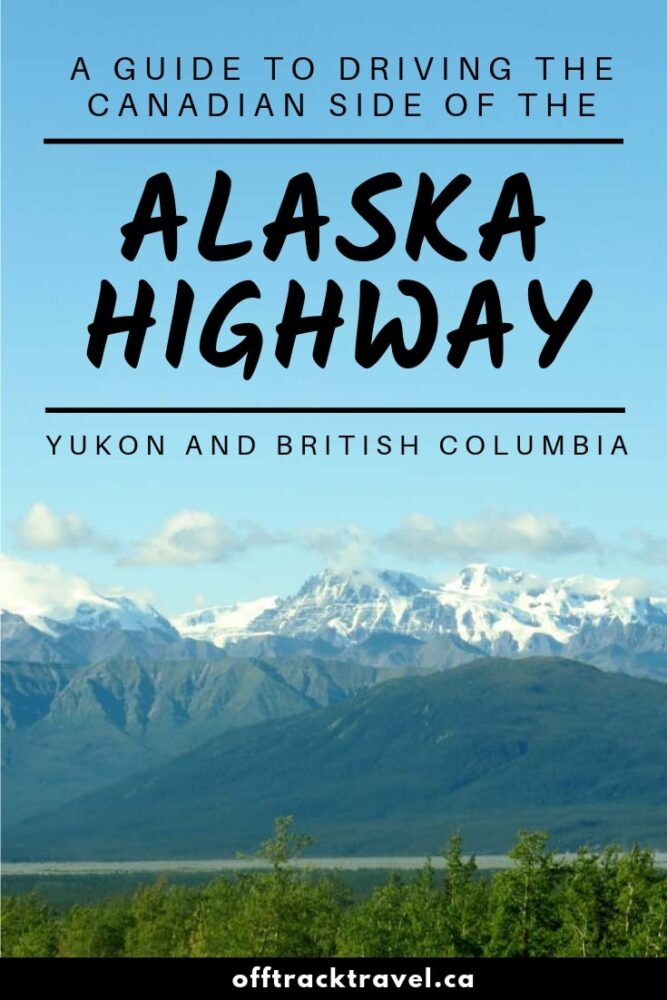 The Alaska Highway is an epic northern drive through wilderness and wonder. But did you know that most of it actually travels through Canada's BC and Yukon regions? Here are the highlights and some essential tips for your adventure! offtracktravel.ca