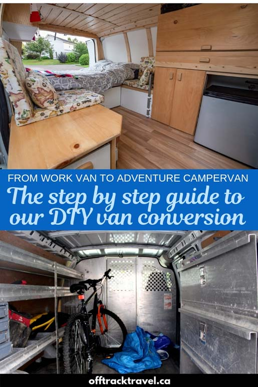Thinking about converting a van and trying out #vanlife for yourself? Check out our step by step blog series detailing the building of our own DIY van conversion! offtracktravel.ca