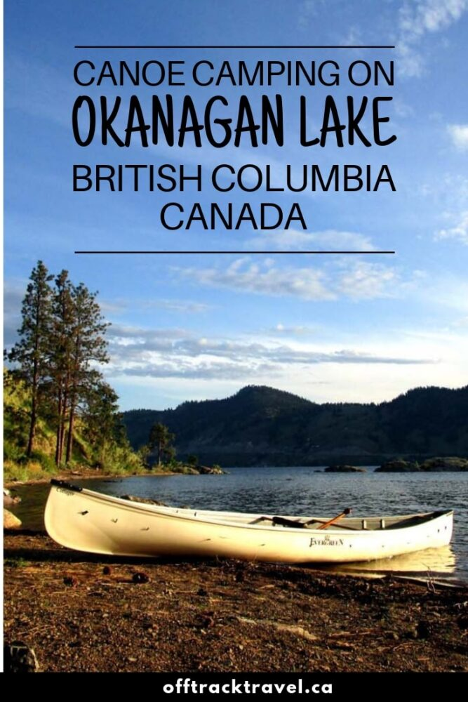 An overnight paddling trip to the historical Commando Bay in Okanagan Mountain Provincial Park near Naramata, British Columbia, Canada. All the details you need to go on this beautiful (and free) canoe camping trip yourself!