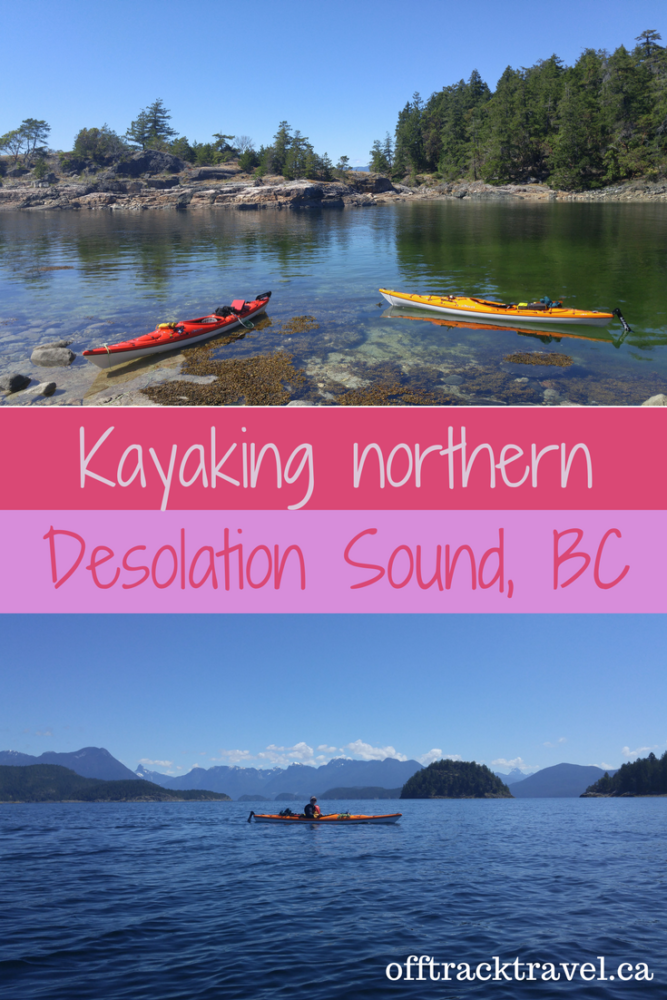 Kayaking Northern Desolation Sound, British Columbia by Off Track Travel