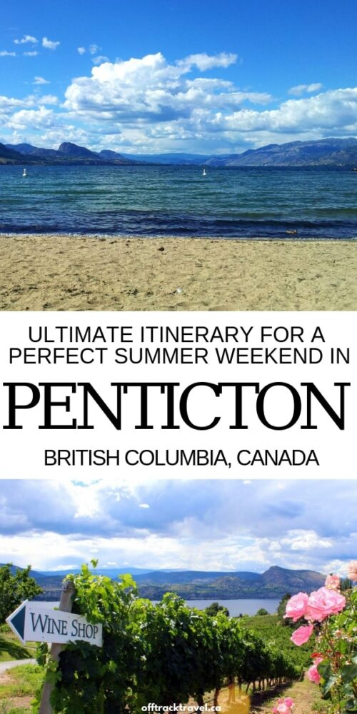 Penticton may just be the ultimate summer getaway town in British Columbia. Here's our itinerary for the perfect summer weekend in Penticton, BC, Canada