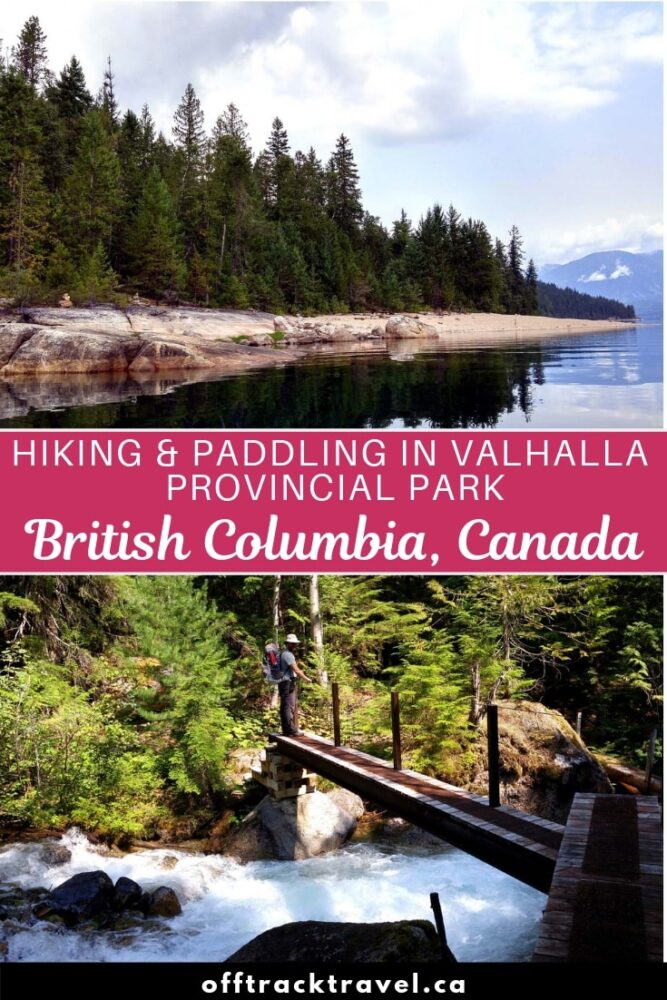 Valhalla Provincial Park is one of the most underrated and majestically beautiful places to visit in British Columbia, Canada Here, you can paddle, climb and hike for days without seeing another soul (even in summer!) If you like the outdoors, you need to go to Valhalla. offtracktravel.ca