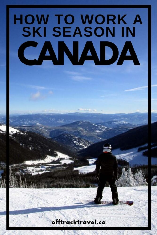 Love champagne powder and want to ride it all winter long? You need to do a working holiday in Canada! Everything you need to know and more in this complete guide by a three-time ski season veteran! offtracktravel.ca