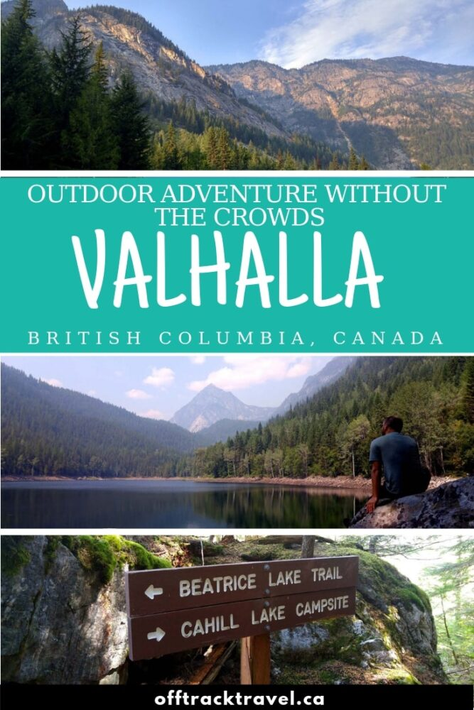 Looking for outdoor adventure in British Columbia but want to avoid the crowds? You need to go to Valhalla Provincial Park in the Slocan Valley! There are so many beautiful hiking, climbing and paddling trips with the bonus of so few other people! Click to read more! offtracktravel.ca