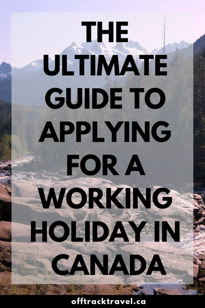 Working Holiday Visa Canada IEC Application Guide UPDATED 2019
