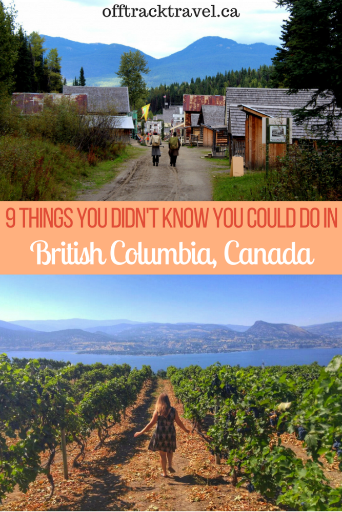 9 Things You Didn't Know You Could Do in British Columbia, Canada from surfing and wine tasting to hiking on volcanoes and snorkelling with salmon! offtracktravel.ca