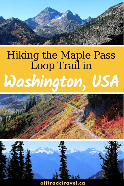 The Maple Pass Loop may just be the most breathtaking hike I have ever done. No back tracking, endless mountain vistas, easy terrain...it's a hiker's dream! Here's everything you need to know. offtracktravel.ca