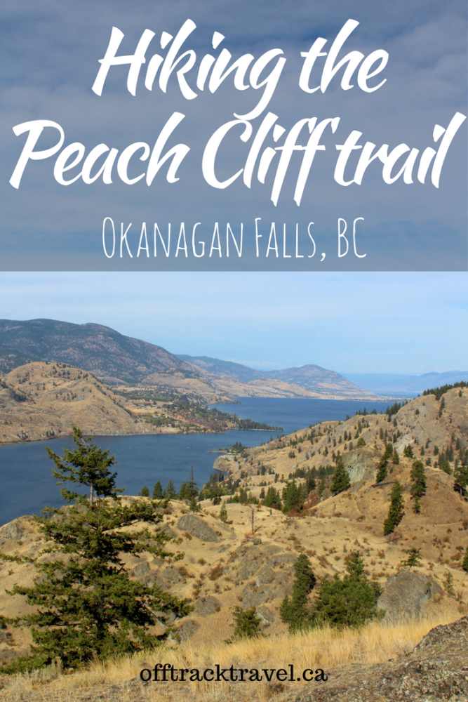Hiking the Peach Cliff trail, Okanagan Falls, BC. Short, fun, interesting & rewarding, the Peach Cliff trail is perfect for a morning or afternoon hike. - offtracktravel.ca