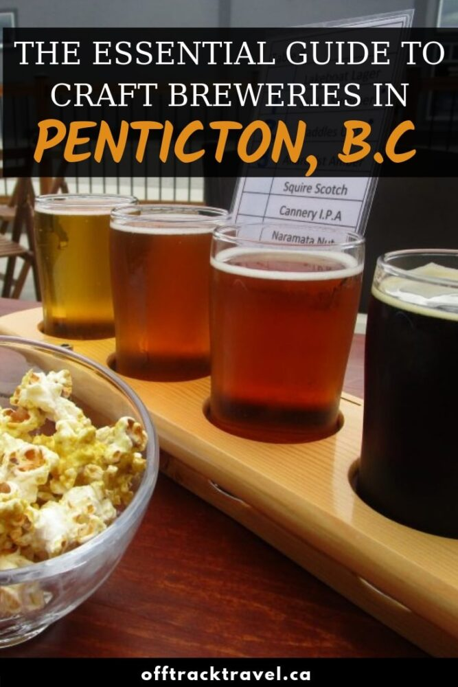 The town of Penticton is usually better known for wine, but per capita, it is actually home to the most breweries in British Columbia, Canada! Read on for everything you need to know. offtracktravel.ca