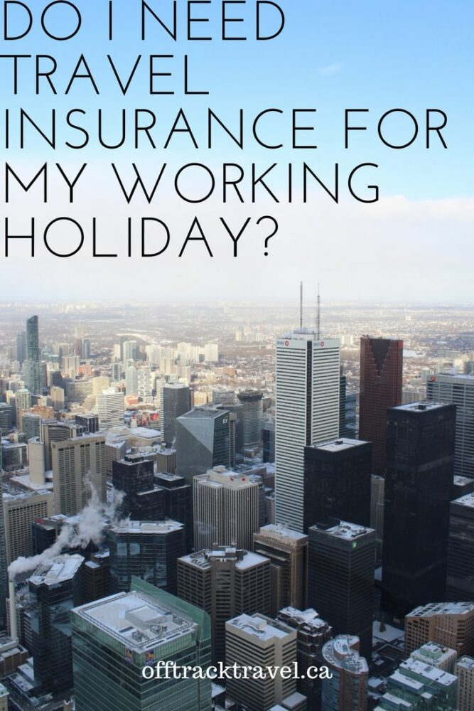 Much as vehicle insurance is essential to have when driving a car, travel insurance can be very helpful to have when travelling. Some countries actually require travellers to have travel insurance for the duration of their trip. But what about for working holidays? Click here to find out. offtracktravel.ca