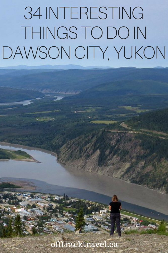 34 Interesting Things to do in Dawson City, Yukon - For a town seemingly in the middle of Yukon's endless wilderness with only about 2,000 year-round residents, Dawson City has a heck of a lot to offer visitors. Here are 34 of the best things to do in Dawson City ranging from stunning hikes to fascinating historical places.