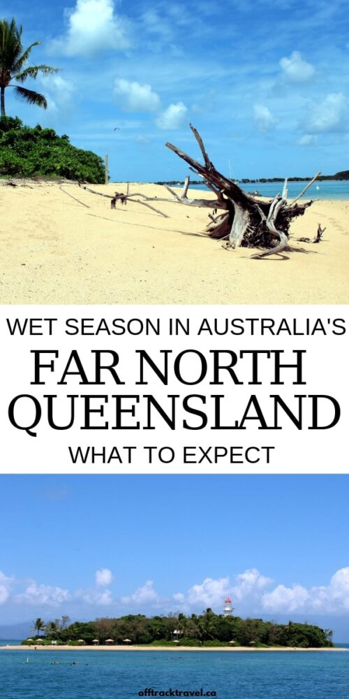 Click here to discover suggestions of things to do and what to expect when visiting Far North Queensland in the wet (rainy) season. Spoiler: this part of Australia is absolutely still worth visiting! offtracktravel.ca