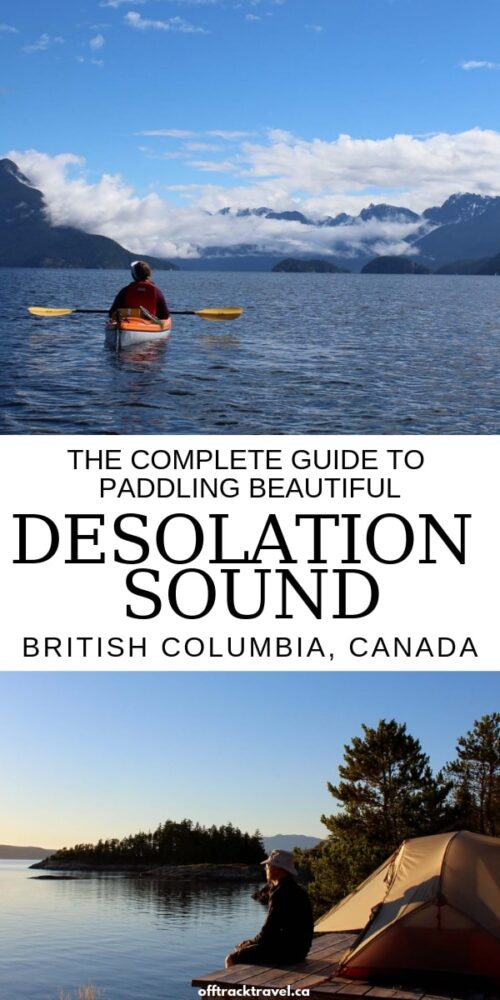 Desolation Sound is a paddler's paradise. Click here to this comprehensive guide including everything you need to know about paddling in breathtaking Desolation Sound, British Columbia, Canada. offtracktravel.ca