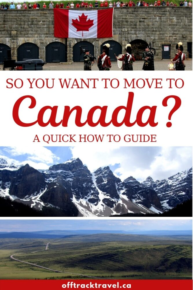 Looking to move to Canada but have no idea where to start? Click here for the lowdown on the three main ways you can move to Canada plus an arrival guide. offtracktravel.ca