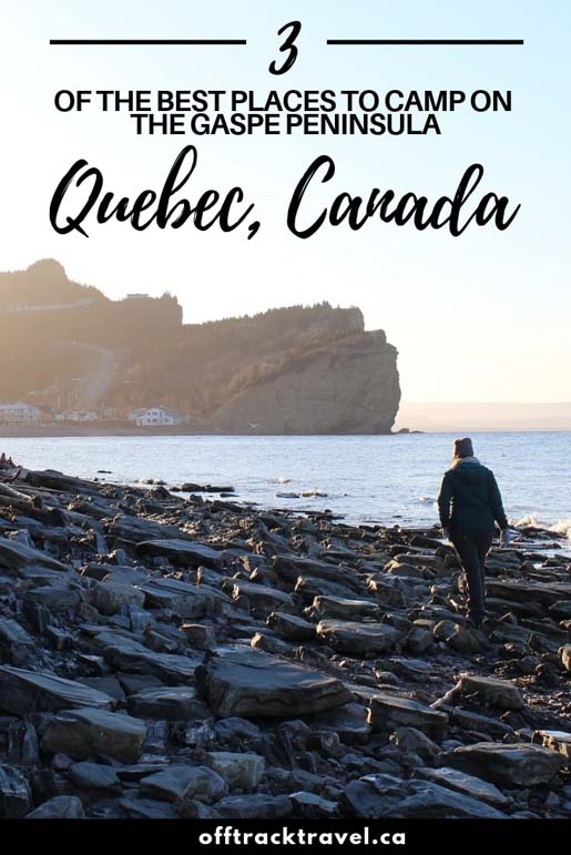 Planning a road trip around the Gaspé Peninsula in Québec? Camping is an ideal way to get back to nature and save money at the same time. This post features three of our favourite areas for Gaspésie camping - Forillon National Park, le Parc National de la Gaspésie and Percé. offtracktravel.ca