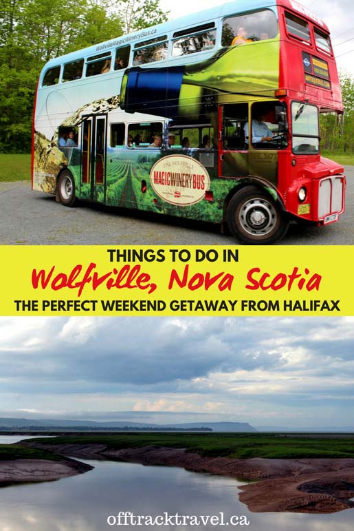 Wolfville is the perfect weekend getaway from Halifax - check this guide for the many things to do in and around this small town in beautiful Nova Scotia, Canada - offtracktravel.ca