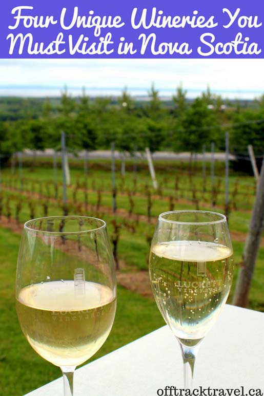In Nova Scotia, Canada, the wine industry is blossoming. Here are five unique wineries you must visit! - offtracktravel.ca