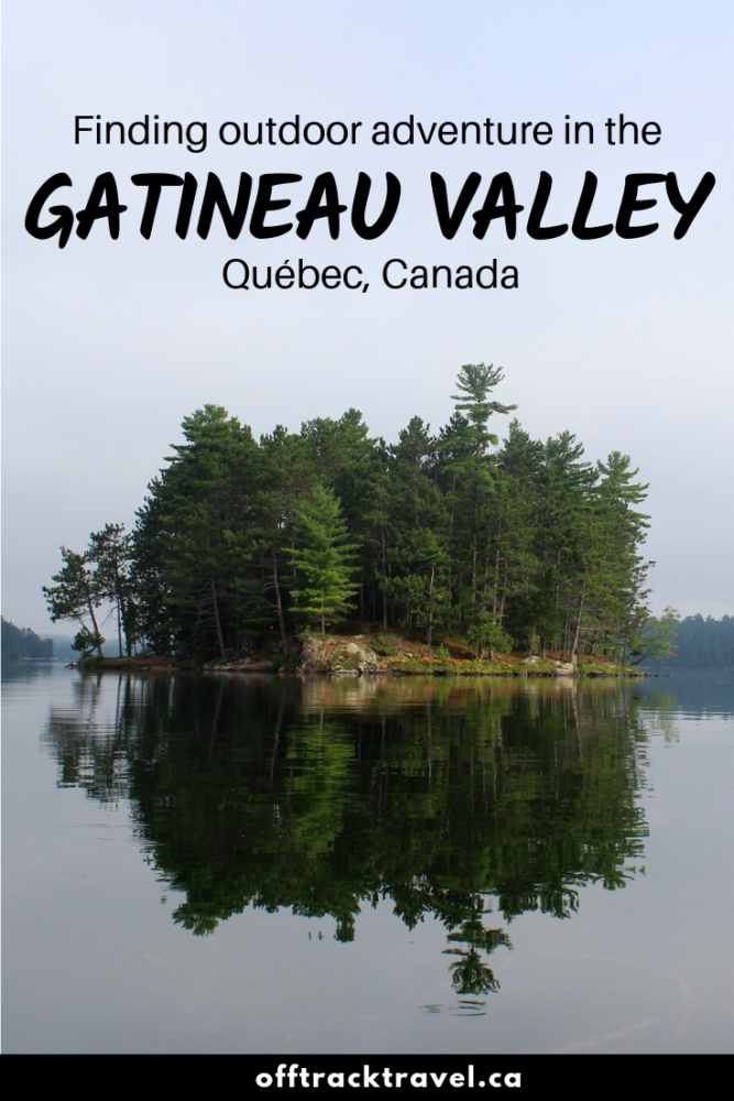 Finding Outdoor Adventure in the Gatineau Valley, Quebec