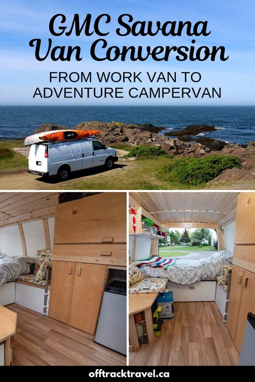 All of the details about our amazing GMC Savana Van conversion, from bare work van to adventure campervan! offtracktravel.ca
