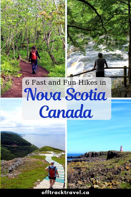 6 fast and fun hikes you must do when visiting Nova Scotia Canada! offtracktravel.ca