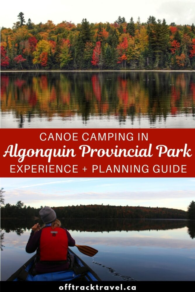 Algonquin, Canada. To canoeists, it is a legendary place of endless wilderness and adventure. It's been on my wish list for over six years, ever since I first picked up a canoe paddle. Read the story of our six day canoe trip in Algonquin and then start planning your own Algonquin adventure with the included planning guide. offtracktravel.ca