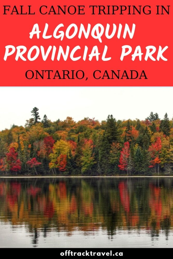 Algonquin Provincial Park. To canoeists, it is a legendary place of endless wilderness and adventure. Read the story of our six day canoe trip and then start planning your own Algonquin adventure! offtracktravel.ca