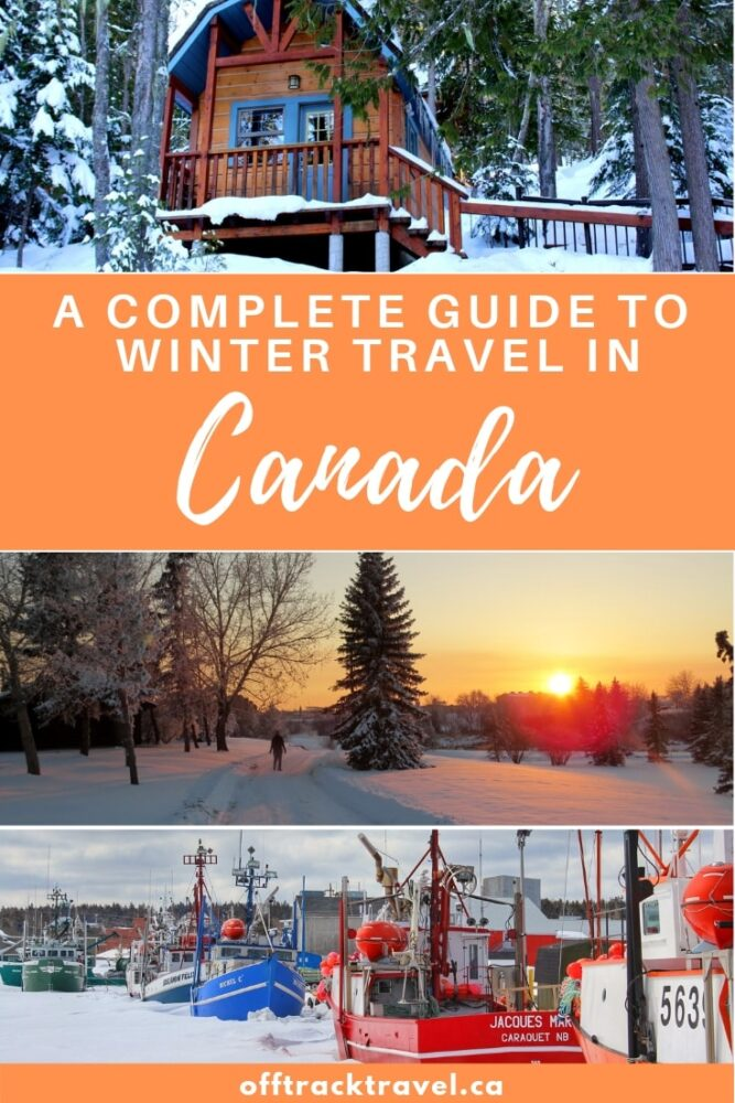 Travelling Canada in winter is beautiful and rewarding. Discover the best places to visit in Canada in winter plus essential winter travel tips and advice. offtracktravel.ca